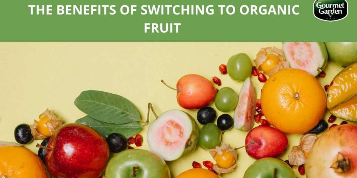 The Benefits of Switching To Organic Fruit